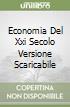 ECONOMIA DEL XXI SECOLO VERSIONE SCARICABILE libro
