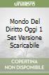 MONDO DEL DIRITTO OGGI 1 SET VERSIONE SCARICABILE libro