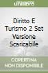 DIRITTO E TURISMO 2 SET VERSIONE SCARICABILE libro