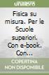 FISICA SU MISURA SET MAIOR libro