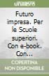 FUTURO IMPRESA TRIEN 3+QUAD CONTI SET MAIOR libro