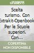 SCELTA TURISMO 1 SET MAIOR libro