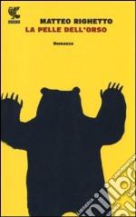 La pelle dell'orso libro