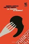 La cultura si mangia libro