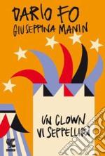 Un clown vi seppellirà libro