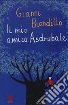 Il mio amico Asdrubale libro