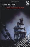L'età dell'estremismo libro
