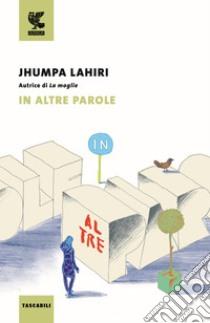 In altre parole libro di Lahiri Jhumpa