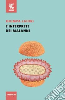 L'interprete dei malanni libro di Lahiri Jhumpa