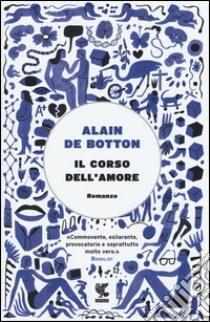 Il corso dell'amore libro di Botton Alain de