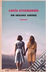 Un insano amore libro