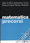 Matematica precorsi libro