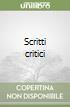 Scritti critici libro
