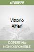 Vittorio Alfieri libro