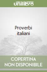 Proverbi italiani libro di Malerba Luigi