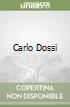 Carlo Dossi libro