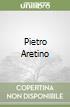 Pietro Aretino libro