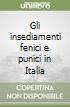 Gli insediamenti fenici e punici in Italia libro