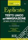 Testo Unico sull'immigrazione spiegato articolo per articolo. E-book. Formato PDF libro
