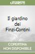 Il giardino dei Finzi-Contini libro