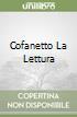 COFANETTO LA LETTURA libro