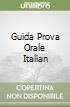 GUIDA PROVA ORALE ITALIAN
