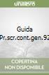 GUIDA PR.SCR.CONT.GEN.92