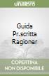 GUIDA PR.SCRITTA RAGIONER