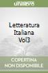 LETTERATURA ITALIANA VOL3 libro