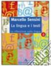 La lingua e i testi. Modulo A-B. La riflessione sulla lingua-I laboratori testuali libro