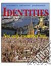 Identities. Not only countries but... Con CD Audio. Per le Scuole superiori libro