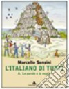 L'italiano di tutti. A-B-Prove. Per la Scuola media. Con CD-ROM libro