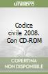 Codice civile 2008. Con CD-ROM