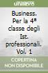 Business. Per le Scuole superiori (1)