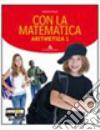 Con la matematica. Aritmetica-Geometria. Con prove nazionali-Informatica. Per la Scuola media. Con espansione online libro