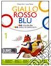 Giallo, rosso, blu. Storia letteratura. Con espansione online. Per la Scuola media libro
