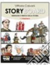 STORYBOARD VOL 1 + SINTESI STORIA ANTICA