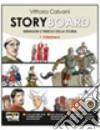 Storyboard. Per la Scuola media. Con espansione online libro