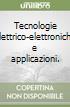Tecnologie elettrico-elettroniche e applicazioni. Con espansione online. Per gli Ist. professionali per l'industria e l'artigianato. Con CD-ROM libro