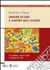 Amore di Dio e amore dell'uomo. Tra teologia e antropologia in Eberhard J�ngel