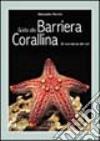 Guida alla barriera corallina. Gli invertebrati del Reef libro