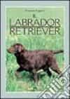 Il labrador retriever libro