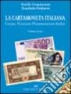 La cartamoneta italiana. Corpus notarum pecuniarum Italiae libro