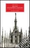 Milano. Esoterismo e mistero. Un viaggio fra i segreti e gli enigmi della città libro