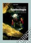 Manuale di speleologia subacquea libro