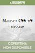 Mauser C96 «9 rosso» libro