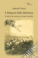 I briganti della Duchessa. Il delitto del capitano di Santa Anatolia