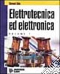 Elettrotecnica ed elettronica. Per gli Ist. Tecnici (1) libro di Saba Giovanni