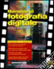 Manuale di fotografia digitale libro di Greenberg Steven