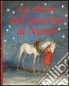 La storia dell'unicorno di Natale libro